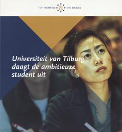 Universiteit Tilburg daagt de ambitieuze student uit